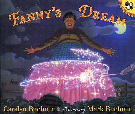 Fanny's Dream By Buehner, Caralyn/ Buehner, Mark (ILT)