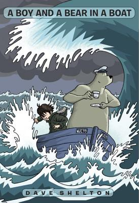 A Boy and a Bear in a Boat By Shelton, Dave