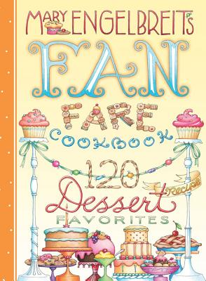 120 Dessert Recipe Favorites By Engelbreit, Mary